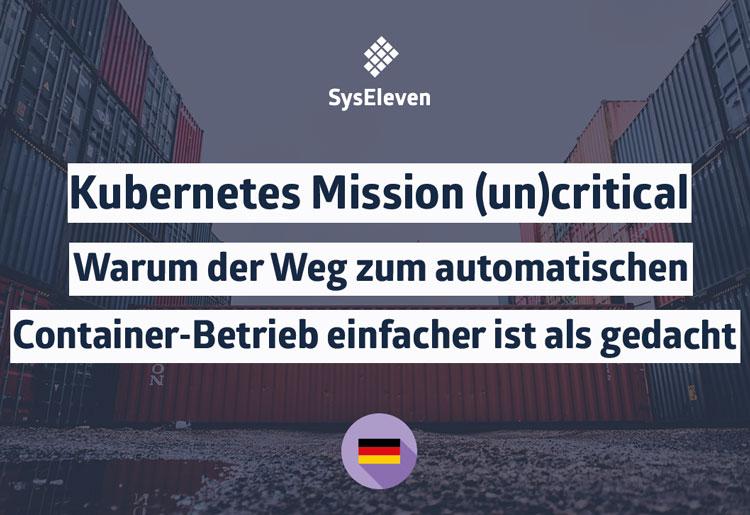 SysEleven Webinar Kubernetes Mission (un)critical Vorschauimage