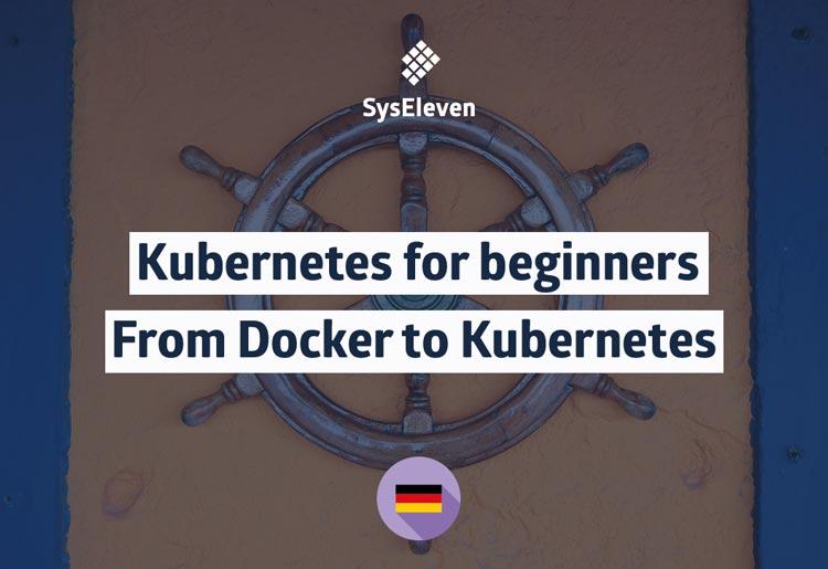 SysEleven webinar kubernetes for beginners