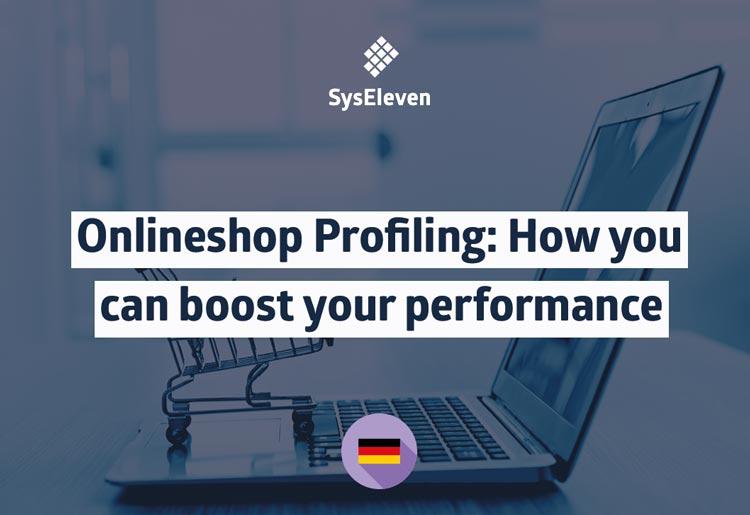 SysEleven webinar onlineshop profiling